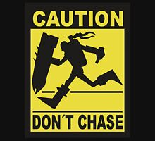 League of Legends - Don't Chase! T-Shirt