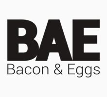 BAE - Bacon and Eggs by musthaveitsfun