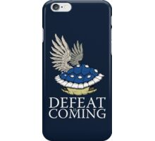 Defeat is Coming iPhone Case/Skin