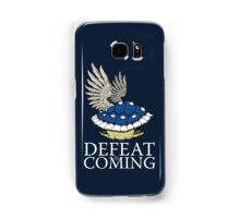Defeat is Coming Samsung Galaxy Case/Skin