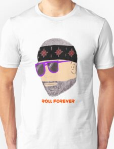 Roll forever T-Shirt
