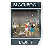 Blackpool - Don't Poster