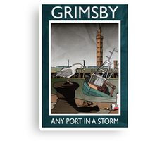 Grimsby - Any Port In A Storm Canvas Print