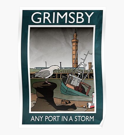 Grimsby - Any Port In A Storm Poster