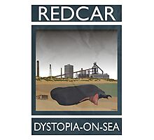 Redcar - Dystopia-on-Sea Photographic Print
