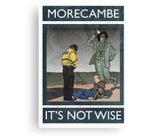 Morecambe - It's Not Wise Canvas Print