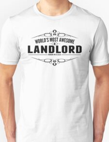 World's Most Awesome Landlord T-Shirt