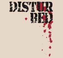 DISTURBED by red addiction