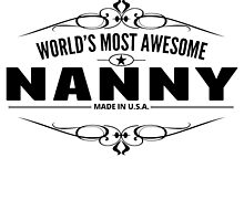 World's Most Awesome Nanny by GiftIdea