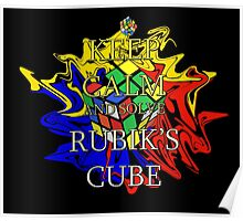 Keep Calm and Solve the Rubik's Cube Poster