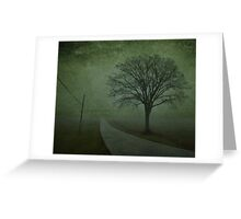 ROAD THAT LEADS TO NOWHERE Greeting Card
