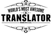 World's Most Awesome Translator by GiftIdea