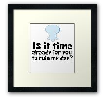Is it time?? Framed Print