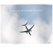 Came By To Keep In Touch (Plane) Poster