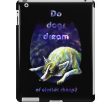 Do dogs dream of electric sheep? iPad Case/Skin