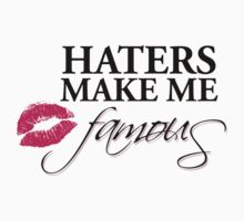 Haters make me Famous by Sarah Caudle