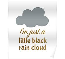 A Little Black Rain Cloud Poster