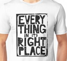 Everything in Its Right Place - Radiohead Unisex T-Shirt