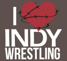 """I Love Indy Wrestling"" by bcwmerch"