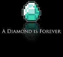 A Diamond is Forever by robotrobotROBOT