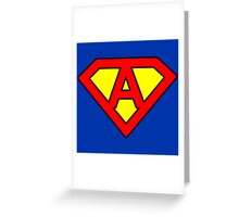 A letter in Superman style Greeting Card