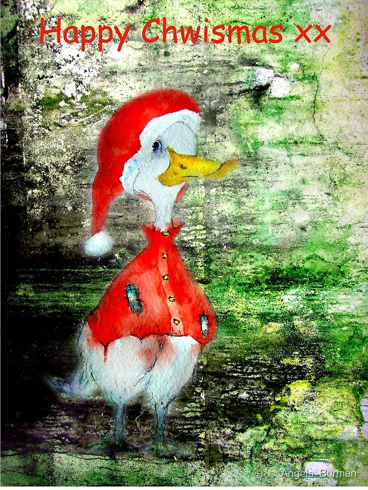 Happy Chwismas xx by Angela  Burman