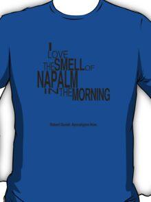 Apocalypse Now Quote T-Shirt