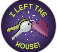 Spoonie Stickers - I left the house! (large) by Parkertron