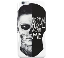 """Normal people scare me""""American Horror Story  iPhone Case/Skin"""