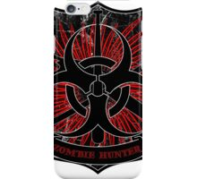 Zombie hunter shield iPhone Case/Skin