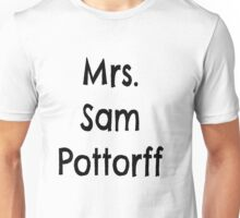 Mrs. Sam Pottorff Unisex T-Shirt