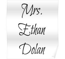 Mrs. Ethan Dolan Poster