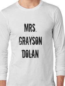 Mrs. Grayson Dolan Long Sleeve T-Shirt