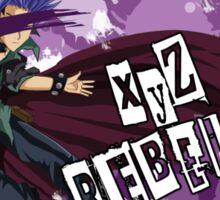 XyZ Rebellion  Sticker