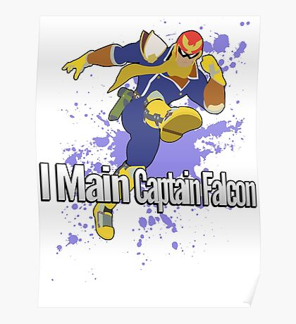 I Main Captain Falcon - Super Smash Bros. Poster