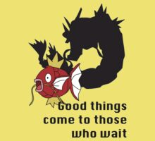 Magikarp- Good Things Come to those Who Wait Kids Clothes