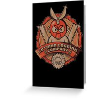 Cutman Logging Company Greeting Card