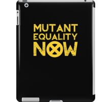 X-Men Mutant Equality NOW T-shirt iPad Case/Skin