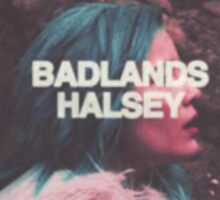 HALSEY BADLANDS Sticker