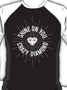 Shine On You Crazy Diamond T-Shirt