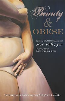 """""""Beauty and OBESE"""" exhibition of drawings and paintings by Rayven Collins"""