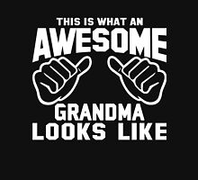 This is What an AWESOME GRANDMA Looks Like Unisex T-Shirt