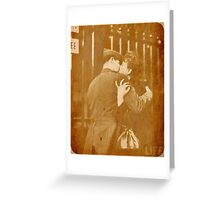 I Could Kiss You For Centuries Greeting Card