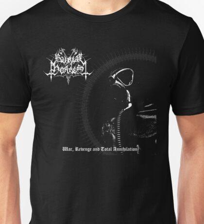 Burial Hordes - War, Revenge and Total Annihilation Unisex T-Shirt