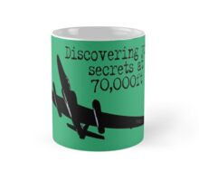 Discovering your secrets at 70,000ft by #fftw Mug