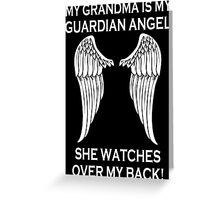 My Grandma Is My Guardian Angel She Watches Over My Back - Custom Tshirt Greeting Card