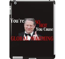 Is it Hot in Here or is it Just You? iPad Case/Skin