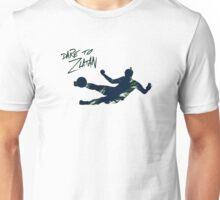 DARE TO ZLATAN 2 Unisex T-Shirt