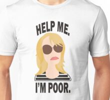 Help Me. I'm Poor. T-Shirt