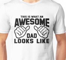 This is What an AWESOME DAD Looks Like Retro Unisex T-Shirt